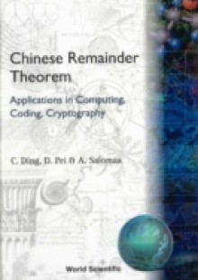 Обложка книги  - Chinese Remainder Theorem: Applications In Computing, Coding, Cryptography