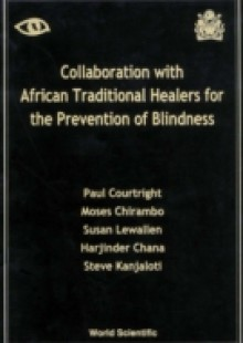 Обложка книги  - Collaboration With African Traditional Healers For The Prevention Of Blindness