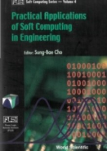 Обложка книги  - Practical Applications Of Soft Computing In Engineering