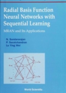 Обложка книги  - Radial Basis Function Neural Networks With Sequential Learning, Progress In Neural Processing