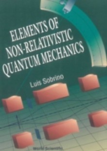 Обложка книги  - Elements Of Non-relativistic Quantum Mechanics