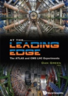 Обложка книги  - At The Leading Edge: The Atlas And Cms Lhc Experiments