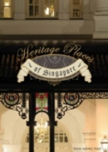 Обложка книги  - Heritage Places of Singapore