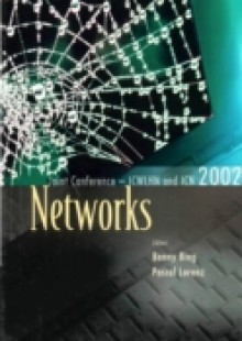 Обложка книги  - Networks, The Proceedings Of The Joint International Conference On Wireless Lans And Home Networks (Icwlhn 2002) & Networking (Icn 2002)