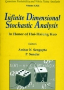 Обложка книги  - Infinite Dimensional Stochastic Analysis: In Honor Of Hui-hsiung Kuo
