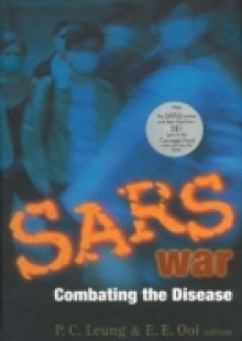 Обложка книги  - Sars War: Combating The Disease