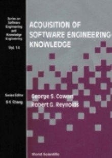 Обложка книги  - Acquisition Of Software Engineering Knowledge – Sweep: An Automatic Programming System Based On Genetic Programming And Cultural Algorithms