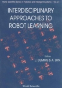 Обложка книги  - Interdisciplinary Approaches To Robot Learning
