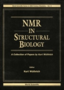 Обложка книги  - Nmr In Structural Biology: A Collection Of Papers By Kurt Wuthrich