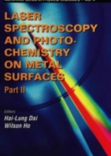 Обложка книги  - Laser Spectroscopy And Photochemistry On Metal Surfaces (In 2 Parts) – Part 2