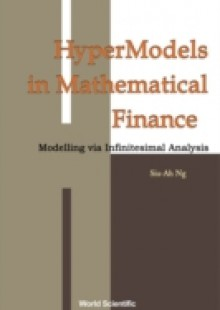 Обложка книги  - Hypermodels In Mathematical Finance: Modelling Via Infinitesimal Analysis