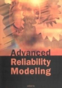 Обложка книги  - Advanced Reliability Modeling – Proceedings Of The 2004 Asian International Workshop (Aiwarm 2004)
