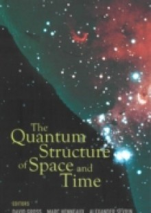 Обложка книги  - Quantum Structure Of Space And Time, The – Proceedings Of The 23rd Solvay Conference On Physics