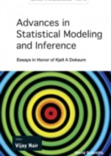 Обложка книги  - Advances In Statistical Modeling And Inference: Essays In Honor Of Kjell A Doksum