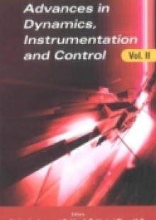 Обложка книги  - Advances In Dynamics, Instrumentation And Control, Volume Ii – Proceedings Of The 2006 International Conference (Cdic '06)