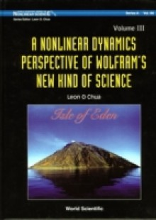 Обложка книги  - Nonlinear Dynamics Perspective Of Wolfram's New Kind Of Science, A – Volume Iii