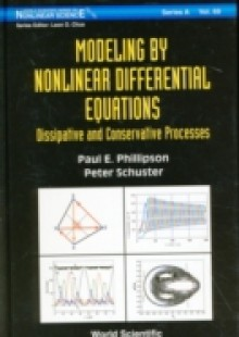 Обложка книги  - Modeling By Nonlinear Differential Equations: Dissipative And Conservative Processes
