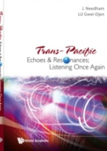Обложка книги  - Trans-pacific Echoes And Resonances; Listening Once Again