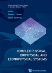 Обложка книги  - Complex Physical, Biophysical And Econophysical Systems – Proceedings Of The 22nd Canberra International Physics Summer School