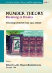 Обложка книги  - Number Theory: Dreaming In Dreams – Proceedings Of The 5th China-japan Seminar