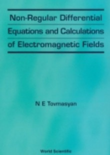 Обложка книги  - Non-regular Differential Equations And Calculations Of Electromagnetic Fields
