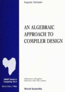 Обложка книги  - Algebraic Approach To Compiler Design, An