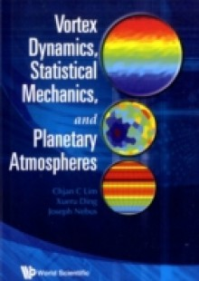 Обложка книги  - Vortex Dynamics, Statistical Mechanics, And Planetary Atmospheres