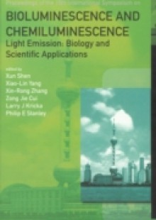 Обложка книги  - Bioluminescence And Chemiluminescence – Light Emission: Biology And Scientific Applications – Proceedings Of The 15th International Symposium
