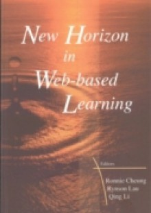 Обложка книги  - New Horizon In Web-based Learning – Proceedings Of The 3rd International Conference On Web-based Learning (Icwl 2004)