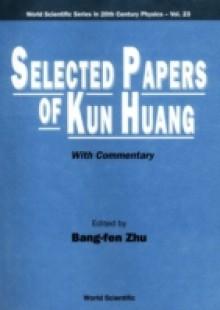 Обложка книги  - Selected Papers Of Kun Huang (With Commentary)