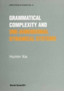 Обложка книги  - Grammatical Complexity And One-dimensional Dynamical Systems