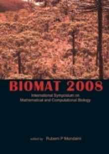 Обложка книги  - Biomat 2008 – International Symposium On Mathematical And Computational Biology