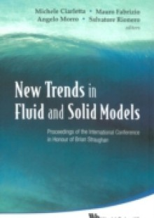 Обложка книги  - New Trends In Fluid And Solid Models – Proceedings Of The International Conference In Honour Of Brian Straughan