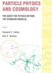 Обложка книги  - Particle Physics And Cosmology: The Quest For Physics Beyond The Standard Model(s) (Tasi 2002)