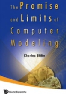 Обложка книги  - Promise And Limits Of Computer Modeling, The