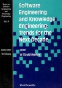 Обложка книги  - Software Engineering And Knowledge Engineering: Trends For The Next Decade