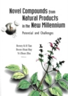 Обложка книги  - Novel Compounds From Natural Products In The New Millennium: Potential And Challenges