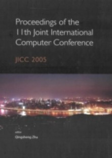 Обложка книги  - Proceedings Of The 11th Joint International Computer Conference: Jicc 2005