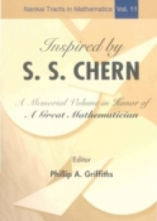 Обложка книги  - Inspired By S S Chern: A Memorial Volume In Honor Of A Great Mathematician