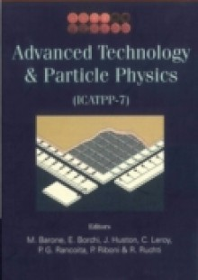 Обложка книги  - Advanced Technology And Particle Physics – Proceedings Of The 7th International Conference On Icatpp-7