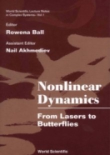 Обложка книги  - Nonlinear Dynamics: From Lasers To Butterflies: Selected Lectures From The 15th Canberra Int'l Physics Summer School