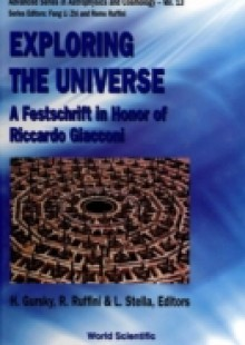 Обложка книги  - Exploring The Universe: A Festschrift In Honor Of R Giacconi