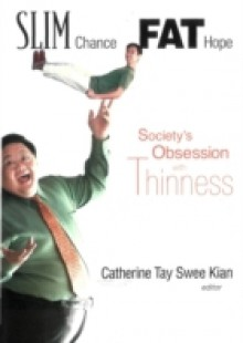 Обложка книги  - Slim Chance Fat Hope: Society's Obsession With Thinness