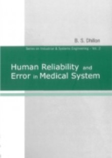 Обложка книги  - Human Reliability And Error In Medical System