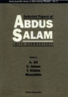 Обложка книги  - Selected Papers Of Abdus Salam (With Commentary)