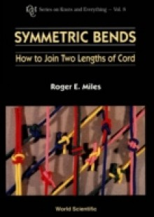 Обложка книги  - Symmetric Bends: How To Join Two Lengths Of Cord