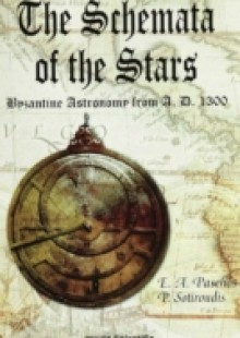 Обложка книги  - Schemata Of The Stars, The, Byzantine Astronomy From 1300 A.d.