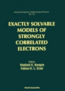 Обложка книги  - Exactly Solvable Models Of Strongly Correlated Electrons