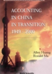 Обложка книги  - Accounting In China In Transition: 1949-2000