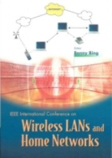 Обложка книги  - Wireless Lans And Home Networks: Connecting Offices And Homes – Proceedings Of The International Conference